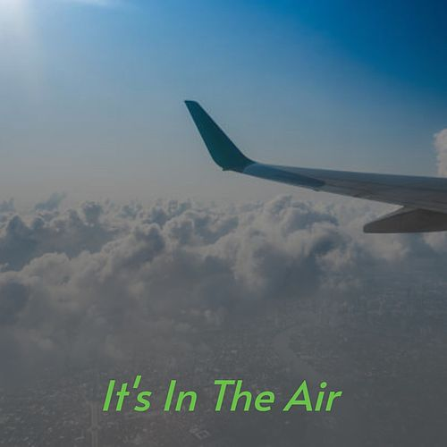 It's in the Air by Lalo Schifrin and Orchestra, Shelley Fabares, Jimmy Edwards, Les Charts, Johnny Maestro