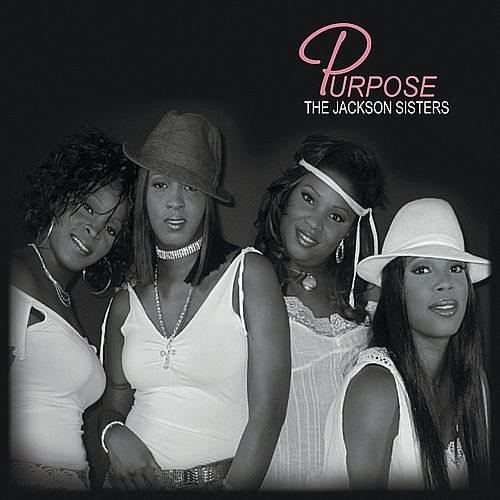 Purpose - Single by The Jackson Sisters