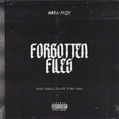 Forgotten Files de Raven Felix