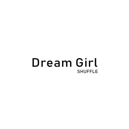 Dream Girl de Shuffle