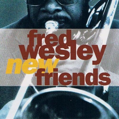 New Friends de Fred Wesley