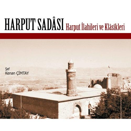 Harput Sadası / Harput İlahileri ve Klasikleri von Çeşitli Sanatçılar