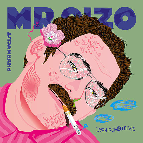Pharmacist (feat. Roméo Elvis) de Mr. Oizo