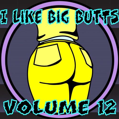I Like Big Butts, Vol. 12 de John Toso