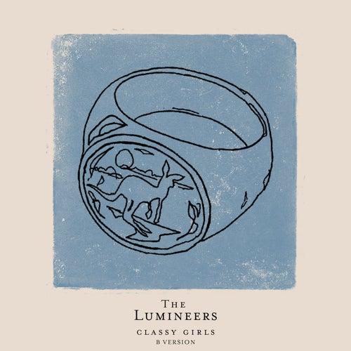 Classy Girls (B Version) by The Lumineers