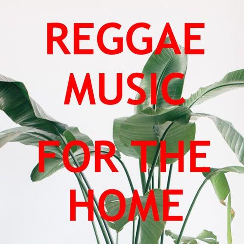 Reggae Music For The Home de Various Artists
