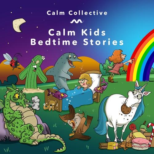 Calm Kids Bedtime Stories de The Calm Collective