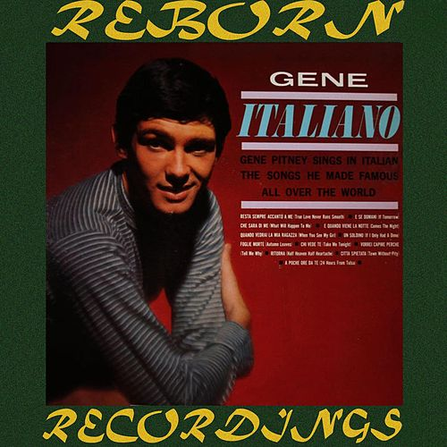 Gene Italiano (HD Remastered) by Gene Pitney