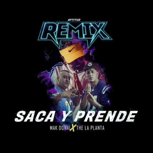 Saca y Prende (Remix) de Mak Donal