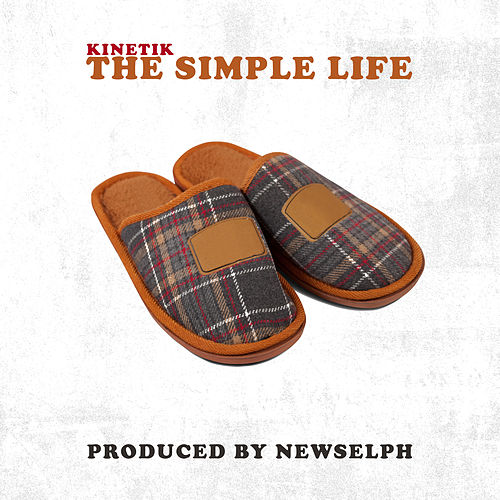 The Simple Life by Kinetik