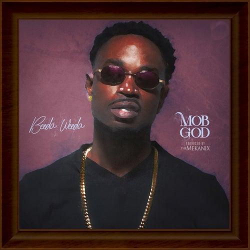 Mob God von Beeda Weeda