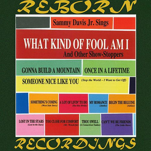 What Kind Of Fool Am I (HD Remastered) by Sammy Davis, Jr.