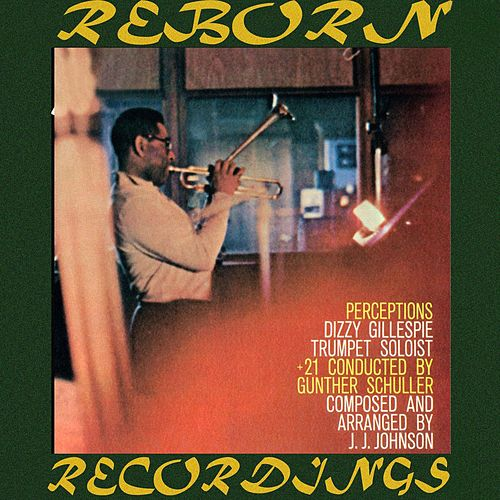 Perceptions (HD Remastered) by Dizzy Gillespie