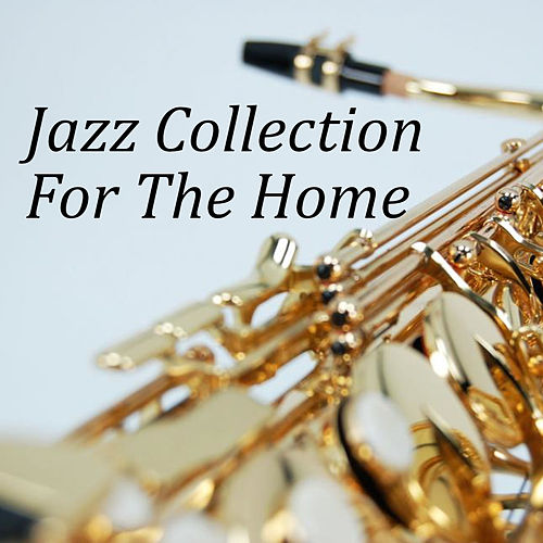 Jazz Collection For The Home von Various Artists