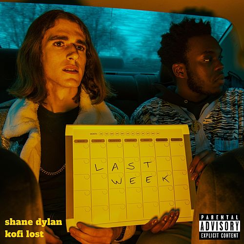 Last Week (feat. Kofi Lost) by Shane Dylan