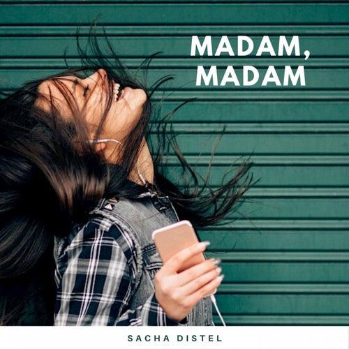 Madam, madam von Sacha Distel
