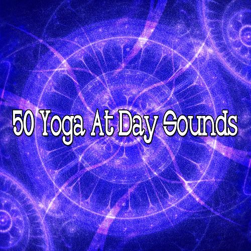 50 Yoga at Day Sounds von Music For Meditation