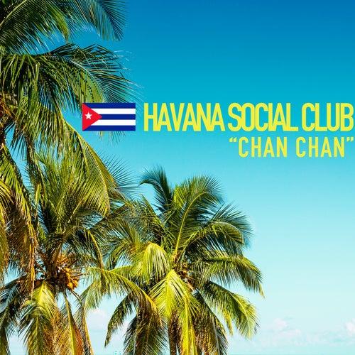 Chan Chan von Havana Social Club