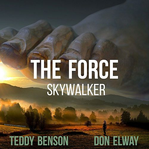 The Force (Skywalker) von Teddy Benson