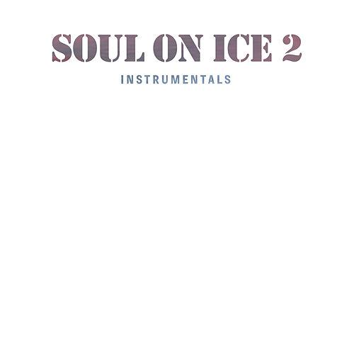 Soul on Ice 2 Instrumentals von Ras Kass