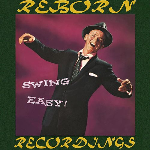 Swing Easy (HD Remastered) de Frank Sinatra