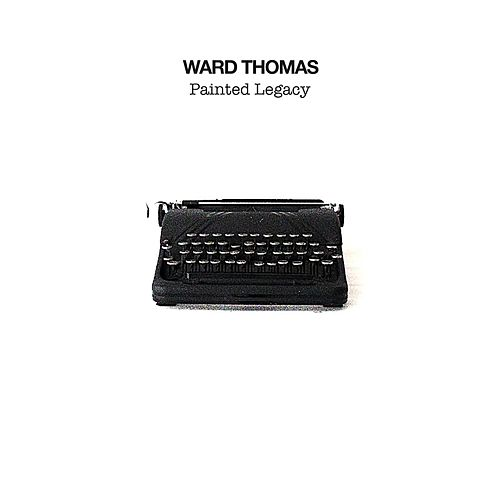 Painted Legacy van Ward Thomas