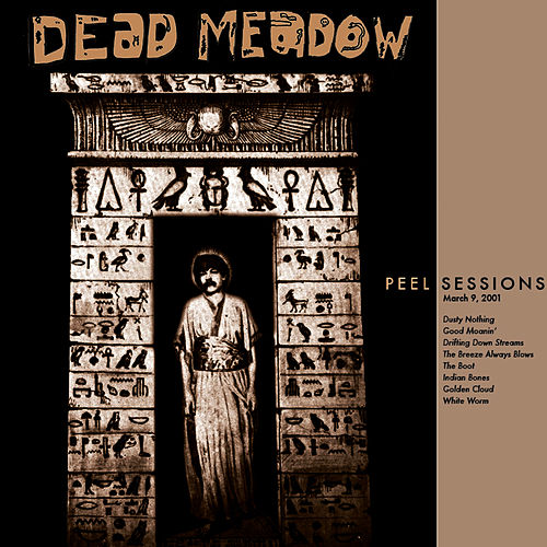 Peel Sessions de Dead Meadow
