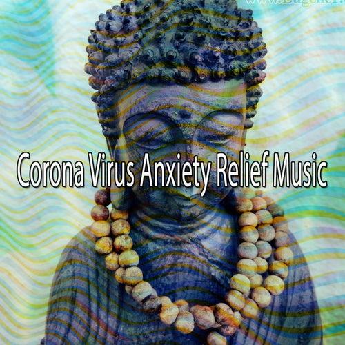 Corona Virus Anxiety Relief Music von Entspannungsmusik