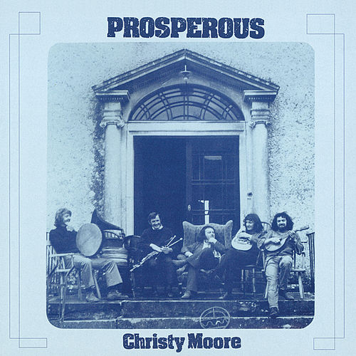 Prosperous (Remastered 2020) de Christy Moore