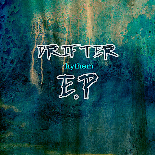 Drifter Rhythm EP by Various Artists
