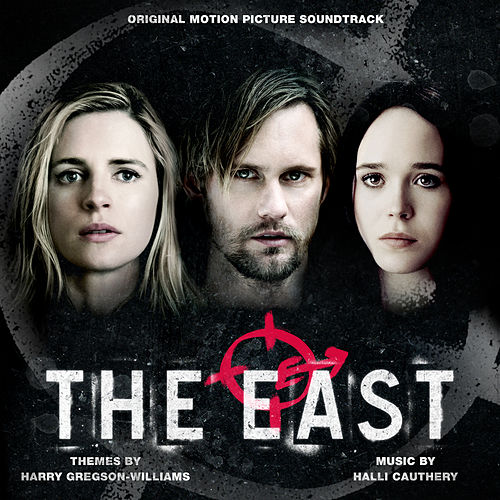 The East (Original Motion Picture Soundtrack) by Harry Gregson-Williams