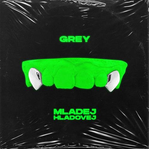 Mladej Hladovej by Grey