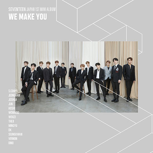 We Make You by SEVENTEEN