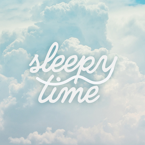 Sleepy Time by Various Artists