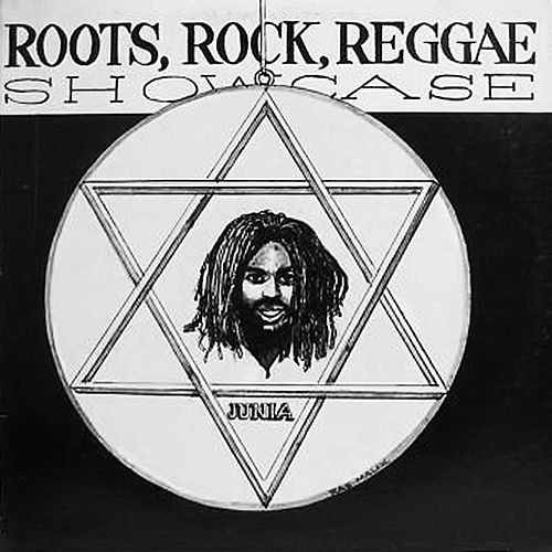 Roots, Rock Reggae Showcase by Junia Walker