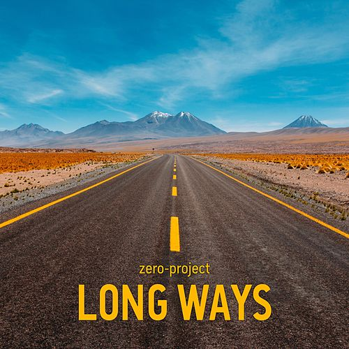 Long Ways by Zero-Project