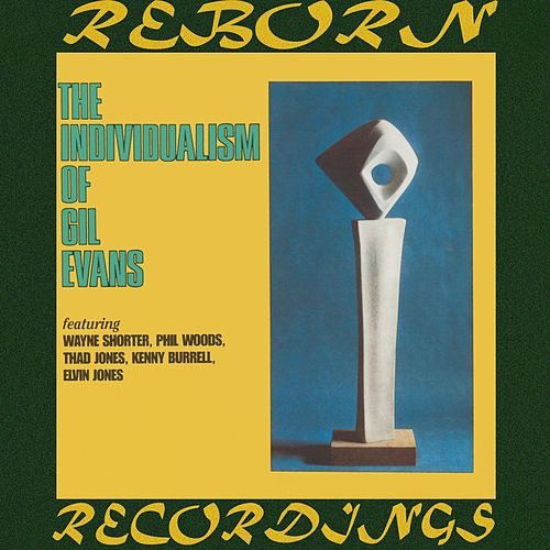 The Individualism of Gil Evans (HD Remastered) von Gil Evans