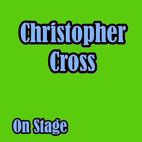On Stage (Live) de Christopher Cross