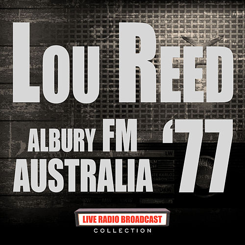 Albury FM Australia '77 (Live) de Lou Reed