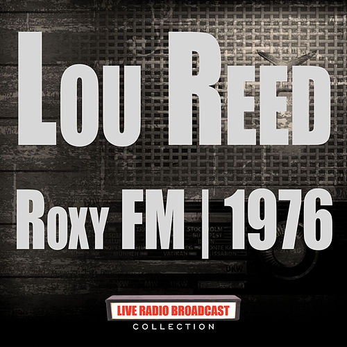 Roxy FM 1976 (Live) de Lou Reed
