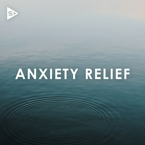 Anxiety Relief de Various Artists