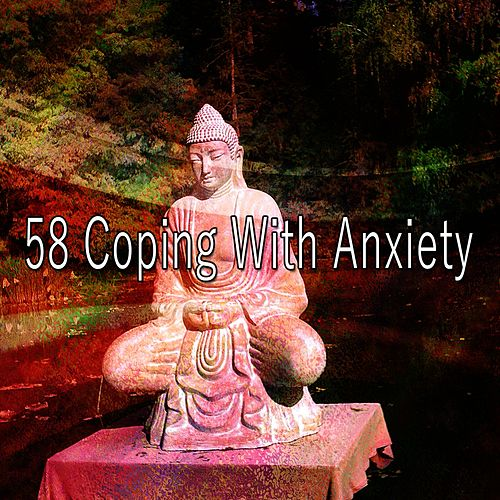 58 Coping with Anxiety by Yoga Music
