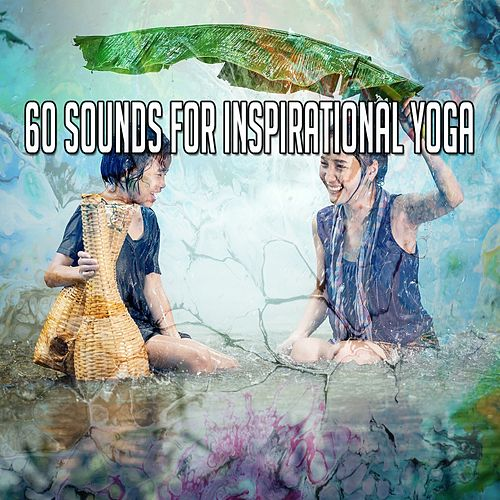 60 Sounds for Inspirational Yoga von Massage Therapy Music