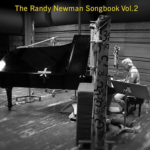 The Randy Newman Songbook Vol. 2 by Randy Newman
