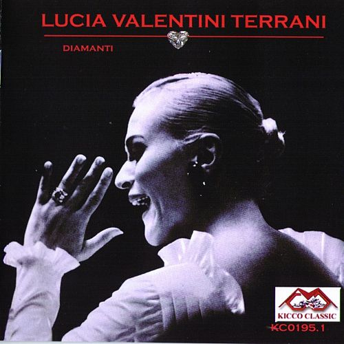 Lucia Valentini Terrani Sings Gioachino Rossini von Lucia Valentini Terrani