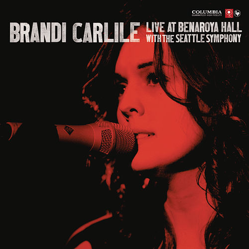Live At Benaroya Hall with The Seattle Symphony fra Brandi Carlile