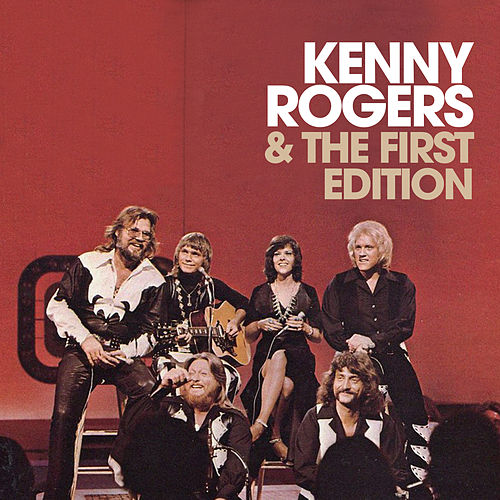 Kenny Rogers & The First Edition by Kenny Rogers