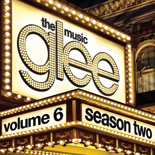 Glee: The Music, Volume 6 de Glee Cast