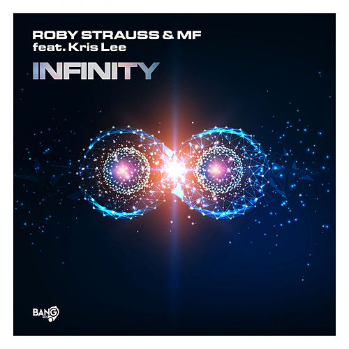 Infinity (feat. Kris Lee) by Roby Strauss
