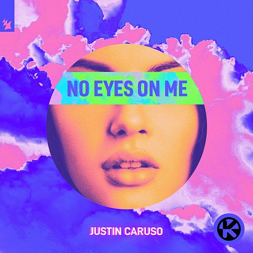 No Eyes on Me von Justin Caruso